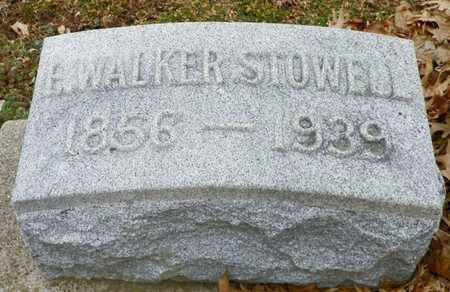 STOWELL, E. WALKER - Shelby County, Ohio | E. WALKER STOWELL - Ohio Gravestone Photos