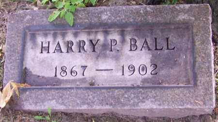 BALL, HARRY P. - Stark County, Ohio | HARRY P. BALL - Ohio Gravestone Photos