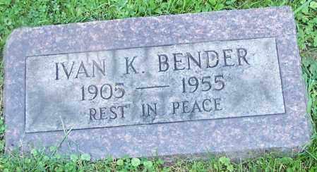 BENDER, IVAN K. - Stark County, Ohio | IVAN K. BENDER - Ohio Gravestone Photos