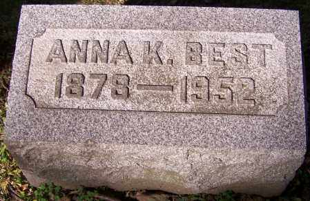 BEST, ANNA K. - Stark County, Ohio | ANNA K. BEST - Ohio Gravestone Photos