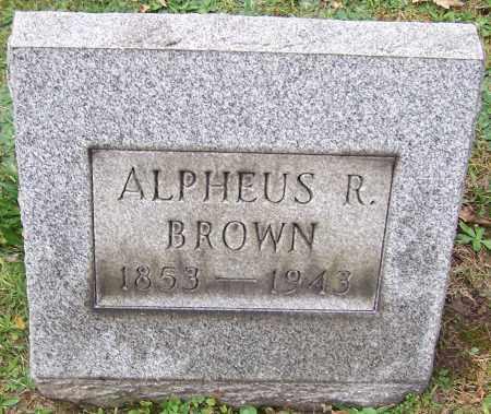 BROWN, ALPHEUS R. - Stark County, Ohio | ALPHEUS R. BROWN - Ohio Gravestone Photos