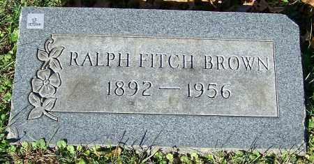 BROWN, RALPH FITCH - Stark County, Ohio | RALPH FITCH BROWN - Ohio Gravestone Photos