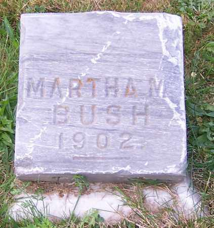 BUSH, MARTHA M. - Stark County, Ohio | MARTHA M. BUSH - Ohio Gravestone Photos