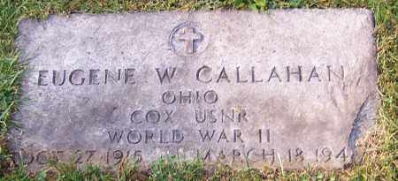 CALLHAN, EUGENE W. - Stark County, Ohio | EUGENE W. CALLHAN - Ohio Gravestone Photos