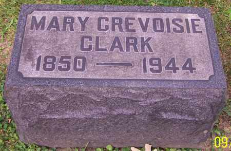 CLARK, MARY CREVOISIE - Stark County, Ohio | MARY CREVOISIE CLARK - Ohio Gravestone Photos