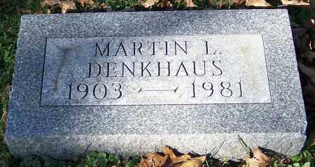 DENKHAUS, MARTIN L. - Stark County, Ohio | MARTIN L. DENKHAUS - Ohio Gravestone Photos