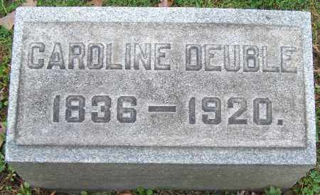 DEUBLE, CAROLINE - Stark County, Ohio | CAROLINE DEUBLE - Ohio Gravestone Photos