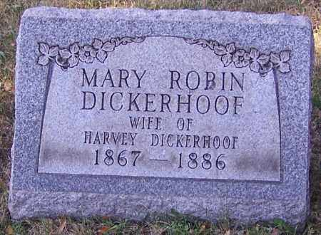 DICKERHOOF, MARY ROBIN - Stark County, Ohio | MARY ROBIN DICKERHOOF - Ohio Gravestone Photos