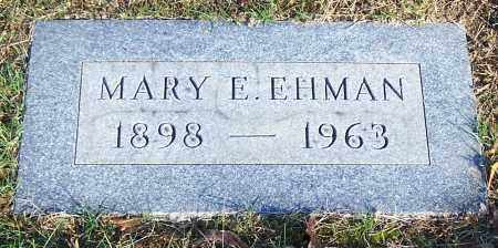 EHMAN, MARY E. - Stark County, Ohio | MARY E. EHMAN - Ohio Gravestone Photos