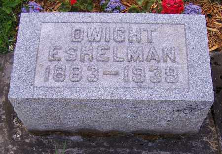 ESHELMAN, DWIGHT - Stark County, Ohio | DWIGHT ESHELMAN - Ohio Gravestone Photos
