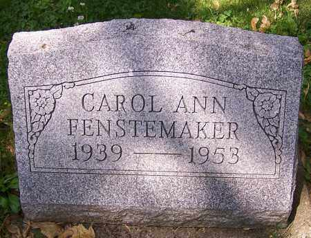 FENSTEMAKER, CAROL ANN - Stark County, Ohio | CAROL ANN FENSTEMAKER - Ohio Gravestone Photos