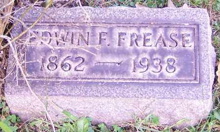 FREASE, EDWIN F. - Stark County, Ohio | EDWIN F. FREASE - Ohio Gravestone Photos