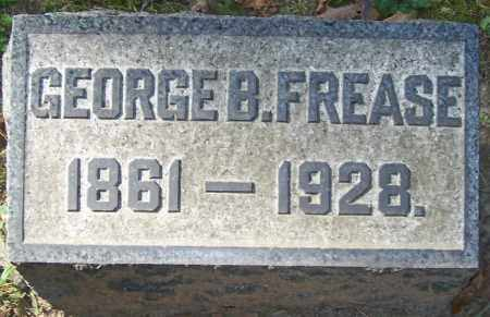 FREASE, GEORGE B. - Stark County, Ohio | GEORGE B. FREASE - Ohio Gravestone Photos