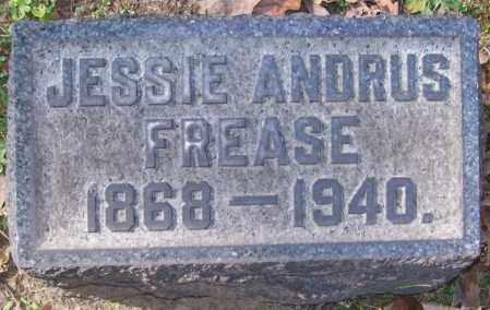 FREASE, JESSIE ANDRUS - Stark County, Ohio   JESSIE ANDRUS FREASE - Ohio Gravestone Photos