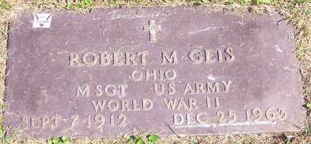 GEIS, ROBERT M. - Stark County, Ohio | ROBERT M. GEIS - Ohio Gravestone Photos