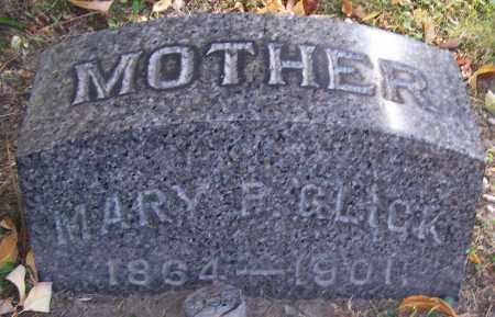 GLICK, MARY P. - Stark County, Ohio | MARY P. GLICK - Ohio Gravestone Photos