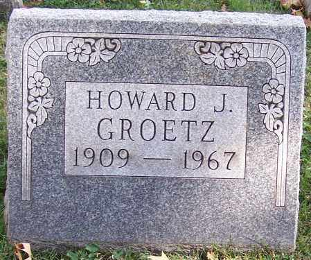 GROETZ, HOWARD J. - Stark County, Ohio | HOWARD J. GROETZ - Ohio Gravestone Photos
