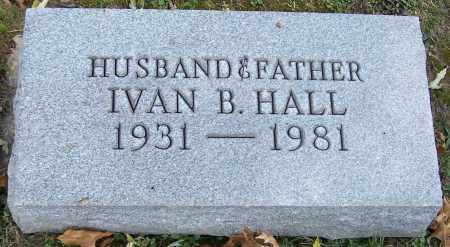 HALL, IVAN B. - Stark County, Ohio | IVAN B. HALL - Ohio Gravestone Photos