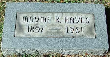 HAYES, MAYME K. - Stark County, Ohio | MAYME K. HAYES - Ohio Gravestone Photos