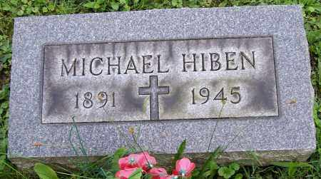 HIBEN, MICHAEL - Stark County, Ohio | MICHAEL HIBEN - Ohio Gravestone Photos