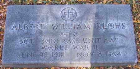 KLOHS, ALBERT WILLIAM - Stark County, Ohio | ALBERT WILLIAM KLOHS - Ohio Gravestone Photos