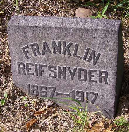 REIFSNYDER, FRANKLIN - Stark County, Ohio | FRANKLIN REIFSNYDER - Ohio Gravestone Photos