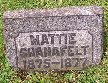 SHANAFELT, MATTIE - Stark County, Ohio | MATTIE SHANAFELT - Ohio Gravestone Photos