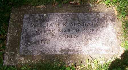 SLABAUGH, WILLIAM R. - Stark County, Ohio | WILLIAM R. SLABAUGH - Ohio Gravestone Photos