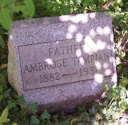 TAMPIAN, AMBROSE - Stark County, Ohio | AMBROSE TAMPIAN - Ohio Gravestone Photos