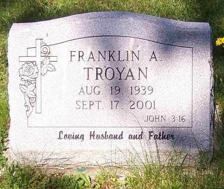 TROYAN, FRANKLIN A. - Stark County, Ohio | FRANKLIN A. TROYAN - Ohio Gravestone Photos