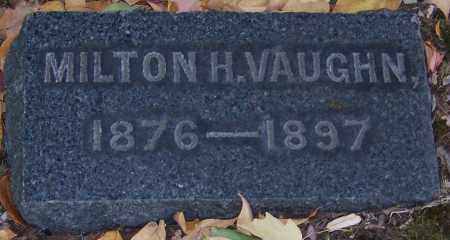 VAUGHN, MILTON H. - Stark County, Ohio | MILTON H. VAUGHN - Ohio Gravestone Photos