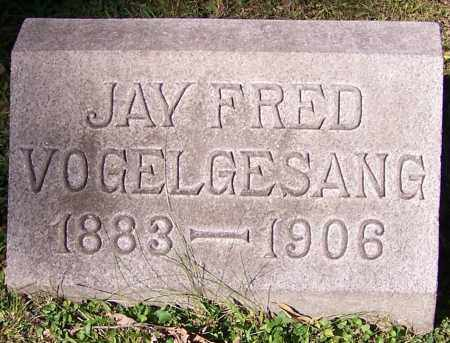 VOGELGESANG, JAY FRED - Stark County, Ohio | JAY FRED VOGELGESANG - Ohio Gravestone Photos