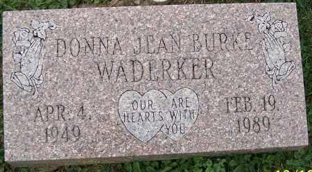 WADERKER, DONNA JEAN BURKE - Stark County, Ohio | DONNA JEAN BURKE WADERKER - Ohio Gravestone Photos
