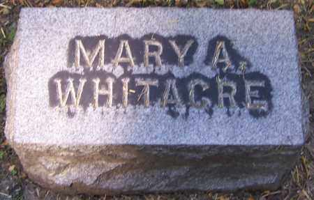 WHITACRE, MARY A. - Stark County, Ohio | MARY A. WHITACRE - Ohio Gravestone Photos