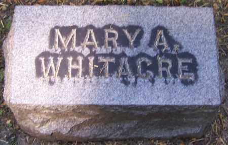 WHITACRE, MARY A. - Stark County, Ohio | MARY A. WHITACRE - Ohio Gravestone Photos