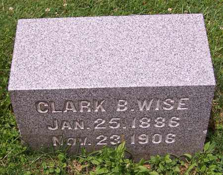 WISE, CLARK B. - Stark County, Ohio | CLARK B. WISE - Ohio Gravestone Photos