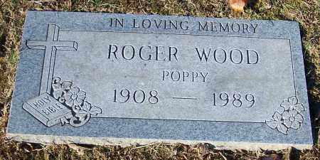 WOOD, ROGER  'POPPY' - Stark County, Ohio | ROGER  'POPPY' WOOD - Ohio Gravestone Photos