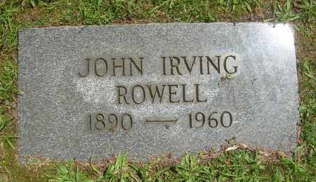ROWELL, JOHN IRVING - Summit County, Ohio | JOHN IRVING ROWELL - Ohio Gravestone Photos
