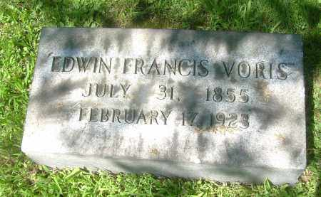 VORIS, EDWIN FRANCIS - Summit County, Ohio | EDWIN FRANCIS VORIS - Ohio Gravestone Photos
