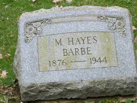 BARBE, M. HAYES - Trumbull County, Ohio | M. HAYES BARBE - Ohio Gravestone Photos
