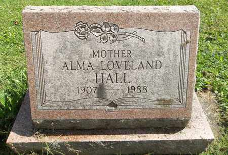 LOVELAND HALL, ALMA - Trumbull County, Ohio | ALMA LOVELAND HALL - Ohio Gravestone Photos