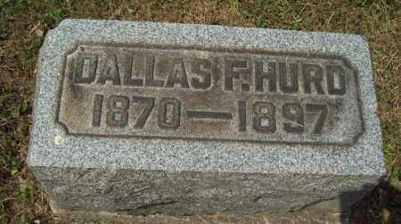 HURD, DALLAS F. - Trumbull County, Ohio | DALLAS F. HURD - Ohio Gravestone Photos