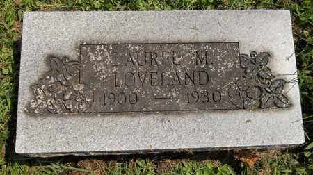 LOVELAND, LAUREL M. - Trumbull County, Ohio | LAUREL M. LOVELAND - Ohio Gravestone Photos