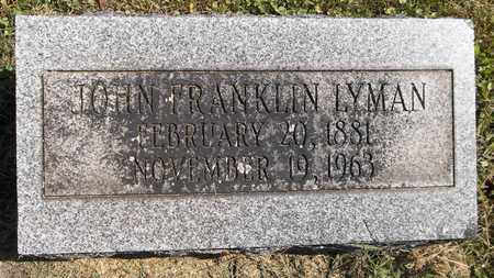 LYMAN, JOHN FRANKLIN - Trumbull County, Ohio | JOHN FRANKLIN LYMAN - Ohio Gravestone Photos
