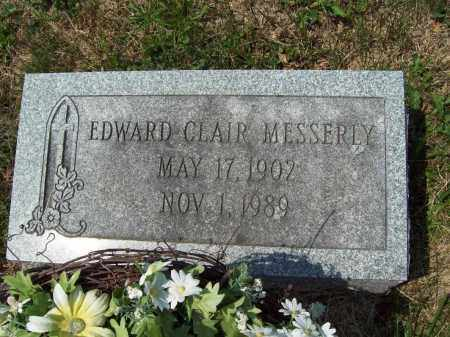 MESSERLY, EDWARD CLAIR - Trumbull County, Ohio | EDWARD CLAIR MESSERLY - Ohio Gravestone Photos