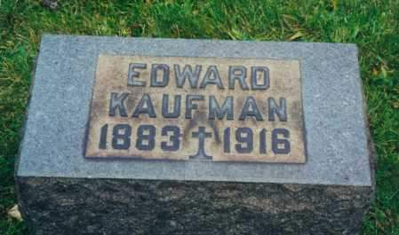 KAUFMAN, EDWARD JOSEPH - Tuscarawas County, Ohio | EDWARD JOSEPH KAUFMAN - Ohio Gravestone Photos