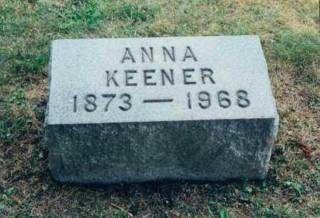 SCHWINDT KEENER, ANNA - Tuscarawas County, Ohio | ANNA SCHWINDT KEENER - Ohio Gravestone Photos