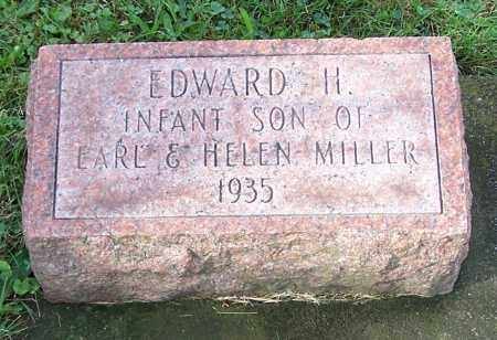 MILLER, EDWARD H. - Tuscarawas County, Ohio | EDWARD H. MILLER - Ohio Gravestone Photos