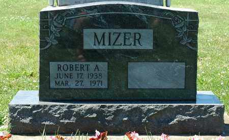 MIZER, ROBERT A. - Tuscarawas County, Ohio | ROBERT A. MIZER - Ohio Gravestone Photos