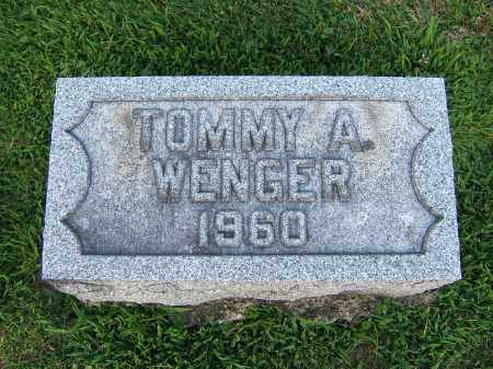 WENGER, TOMMY A. - Tuscarawas County, Ohio | TOMMY A. WENGER - Ohio Gravestone Photos
